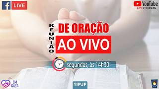 ((( REUNIÃO DE ORAÇÃO - SEGUNDA - 13/07/2020 )))