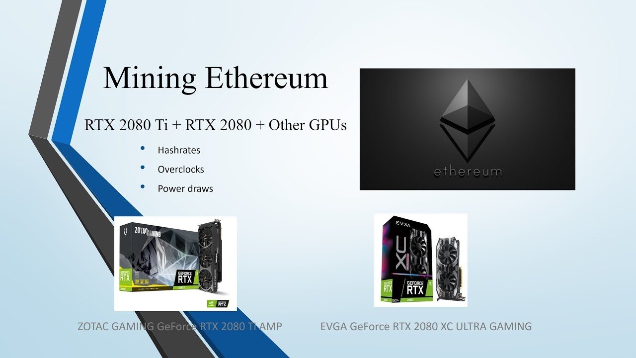 RTX 2080 Ti - Mining Eth at 57Mh/s + RTX 2080 and More