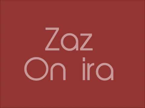 Zaz On ira (Paroles / lyrics)