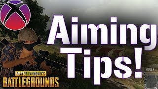 PUBG Xbox Aiming Tips : 7 Tips That Will Improve Your Aim!