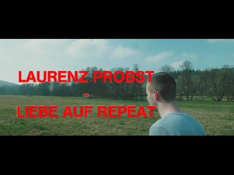 LAURENZ PROBST - LIEBE AUF REPEAT (LYRIC VIDEO)