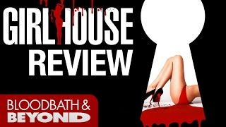 Girl House (2015) - Horror Movie Review