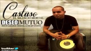 """Castuso """"El Silencio Mortal"""" - Deseo Mutuo (Prod. By Alex Music Venezuela & Te Art Of Sound)"""