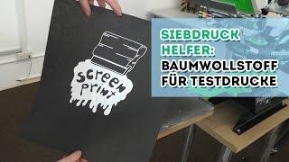 Helfer: Baumwollstoff für Testdrucke
