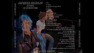 Ce qui est dit doit être fait Jacques Higelin (A Cluses)