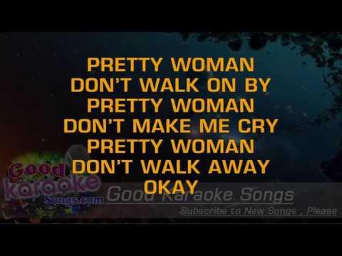 Oh Pretty Woman -  Roy Orbison (Lyrics Karaoke) [ goodkaraokesongs.com ]