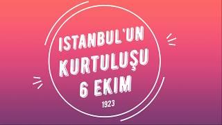 İstanbul'un Kurtuluşu 6 Ekim