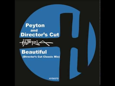 [lyrics] Peyton, Frankie Knuckles, Eric Kupper, Director's Cut - Beautiful (Original Mix)