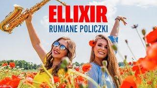 Ellixir - Rumiane policzki (Disco Polo 2019)