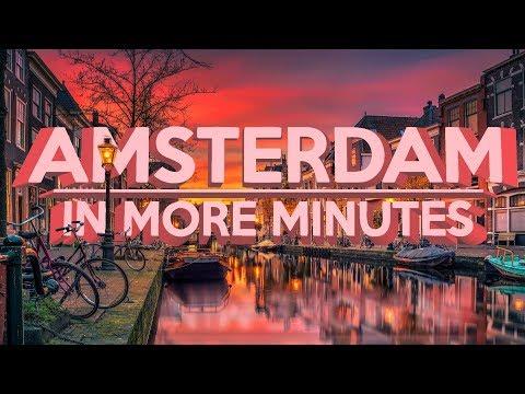Amsterdam In More Minutes | Bullitain