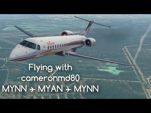X-Plane 11 | Flying With Cameronmd80 | MYNN→MYAN→MYNN | Western Air