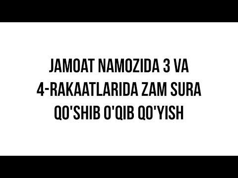 """Savol-javob: """"Jamoat namozida 3 va 4-rakaatlarida zam sura qo'shib o'qib qo'yish hukmi?"""""""