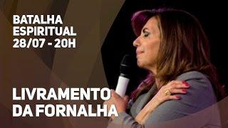 28/07/2015 - Batalha Espiritual - 20h - Bispa Sonia Hernandes