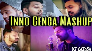 Inno Genga Mashup - Tamil Mashup  DJ GiJoSa 