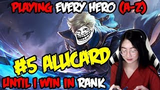 A-Z Hero Challenge | Alucard until I Win in Rank!