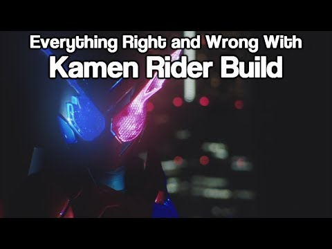 Everything Right and Wrong With Kamen Rider Build  Episode 1
