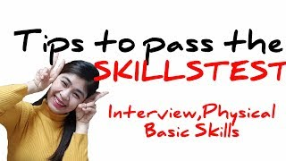 SkillsTest Tips/Advice.Interview,Physical and Basic Skills