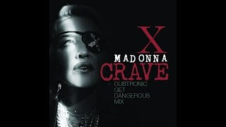 Crave (Dubtronic Get Dangerous Remix)