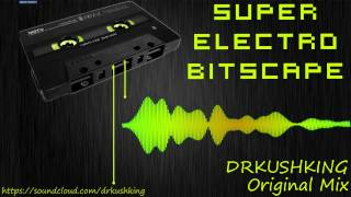 Super Electro Bitscape (Original Mix)