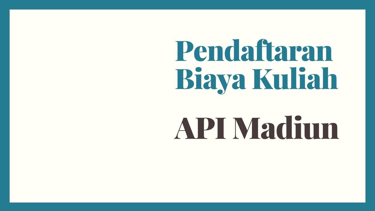 Biaya Kuliah Akademi Perkeretaapian Indonesia Api Madiun