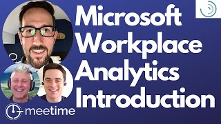 Microsoft Workplace Analytics Introduction (PLUS EMPLOYEE ENGAGEMENT TIPS)