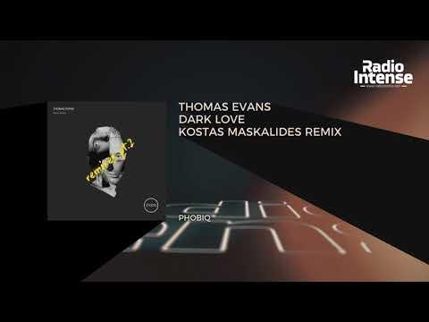 Premiere: Thomas Evans - Dark Love (Kostas Maskalides Remix) [Phobiq] // Techno