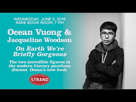 Ocean Vuong | On Earth We're Briefly Gorgeous