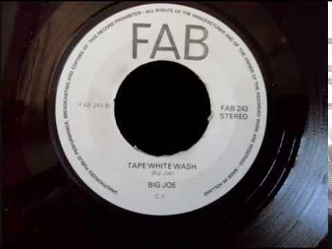 Big Joe - Tape White Wash ('72)