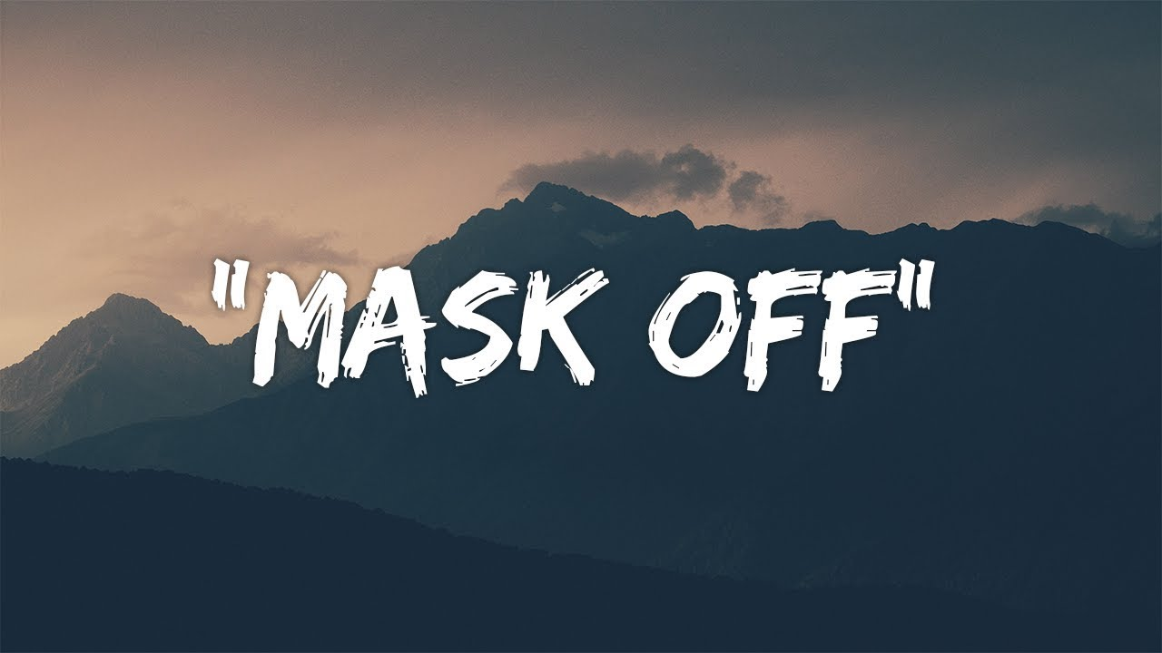 Future Mask Off Clean future - mask off (lyrics / lyric video)