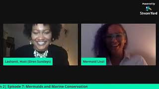 Siren Sundays Season 2 - Episode 7: Mermaids and Marine Conservation