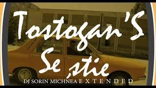 Tostogan&#39S se stie DJSorin Michnea EDXTENDE