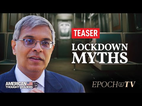 [TEASER] Dr. Jay Bhattacharya on the Deadly Consequences of Lockdowns—Only on Epoch TV!