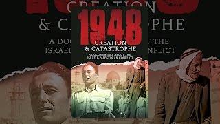 1948: Création Et De Catastrophe