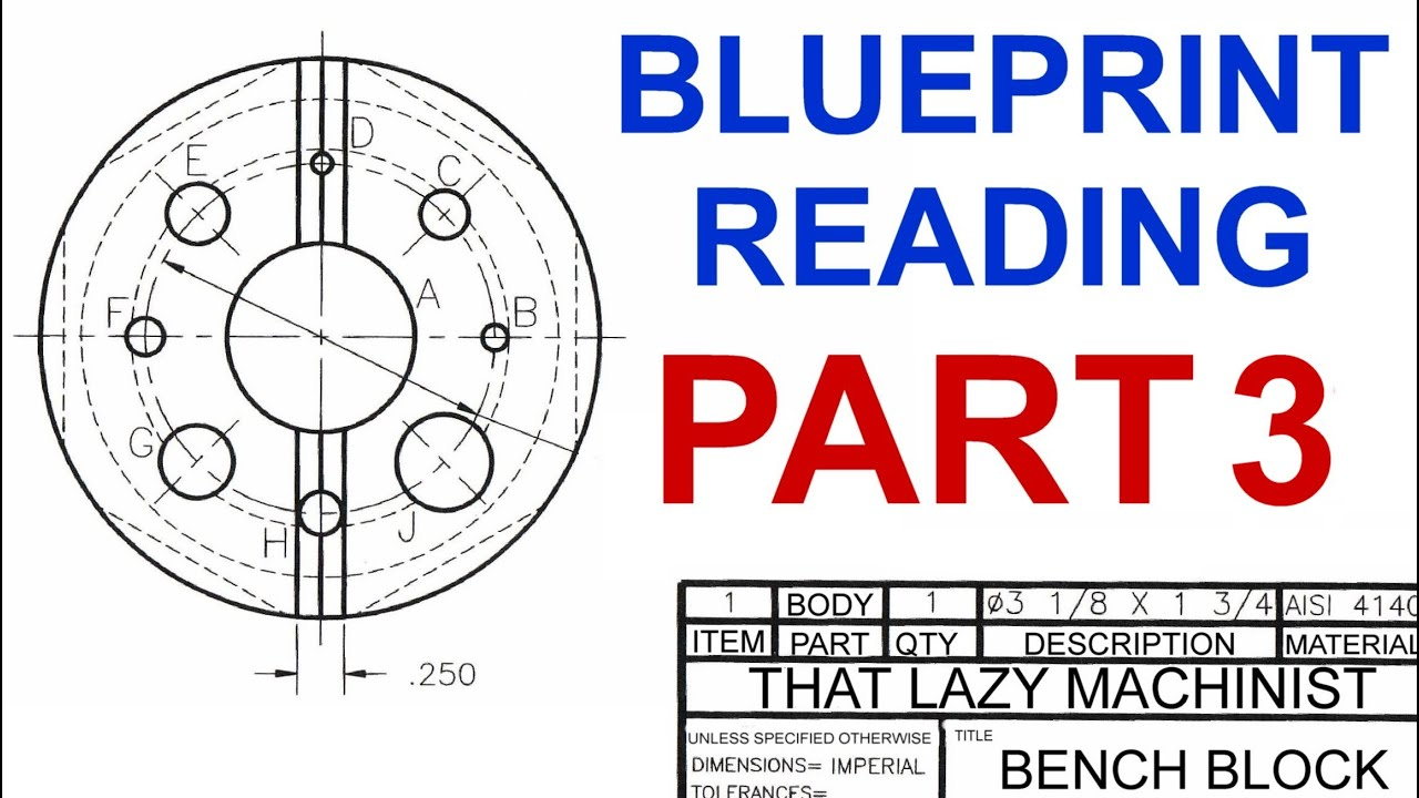 Machine shop lesson 4 blueprint reading part 3 marc lecuyer youtube youtube premium malvernweather Images