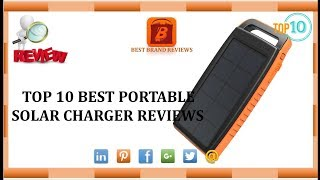 Top 10 Best Portable Solar Chargers Reviews