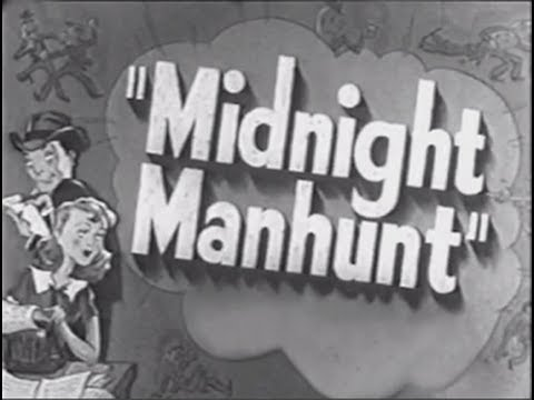 Midnight Manhunt (1945) [Comedy] [Crime] [Mystery]