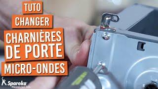 Comment changer les charnières de porte d'un micro ondes