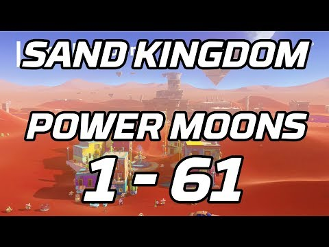[Super Mario Odyssey] Sand Kingdom Power Moons 1 - 61 Guide