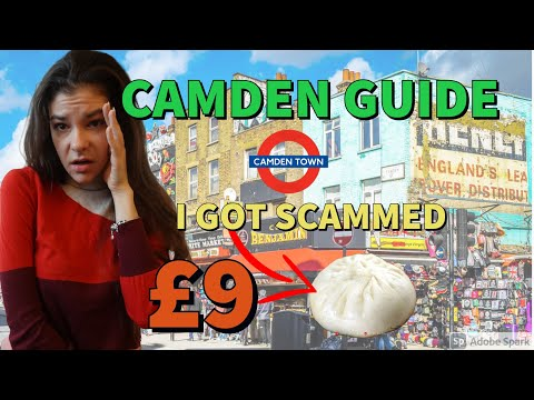 WHAT TO KNOW BEFORE VISITING CAMDEN TOWN LONDON - FULL GUIDE + HACKS