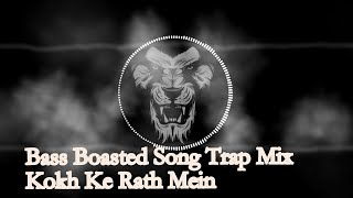 Kokh Ke Rath Mein | KGF | | Bass Boosted Trap Mix | Mix By Abledio