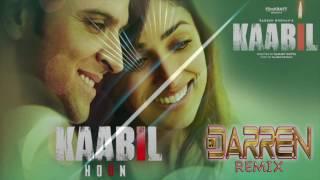 Kabil Hoon Remix (Dj Darren Trinidad)