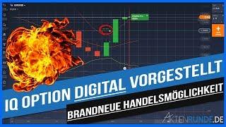 BRANDNEU: Handelsmöglichkeit IQ OPTION DIGITAL vorgestellt