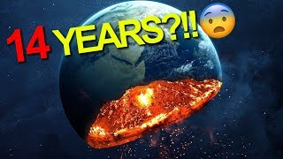 How Many Years Until the END of the WORLD??