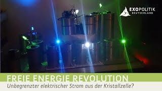 FREIE-ENERGIE-REVOLUTION - Unbegrenzter elektrischer Strom aus der Kristallzelle? | ExoMagazin
