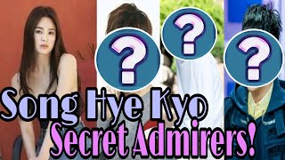 Song Hye Kyo Secret Admirers!!