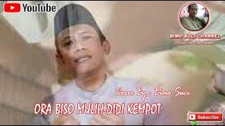 ORA BISO MULIH - DIDI KEMPOT   Cover by : Bimo Suci