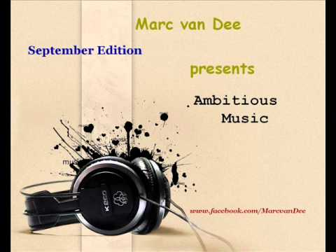 Marc van Dee - Ambitious Music (September)