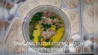 Tinolang buto-buto ng baboy Filipino Food