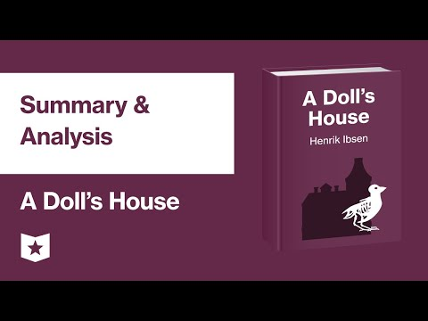 A Dolls House by Henrik Ibsen | Summary & Analysis