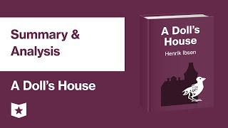 A Dolls House by Henrik Ibsen | Summary & Analysis